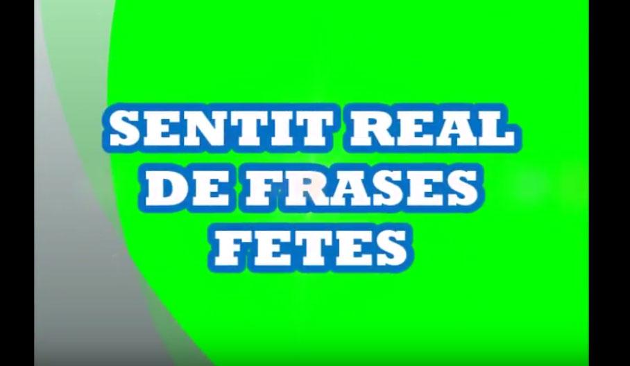 SENTIT REAL DE FRASES FETES